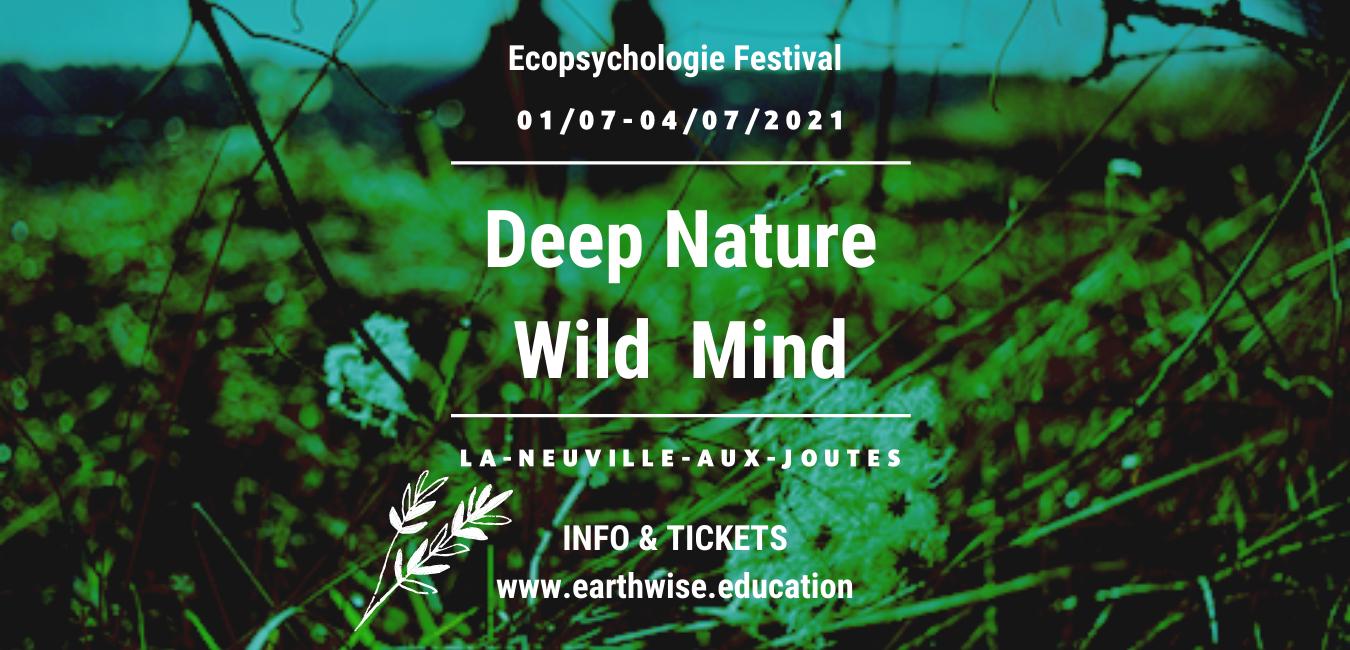 Deep Nature. Wild Mind. Ecopsychologie Festival 2021